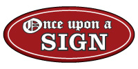 once upon a sign